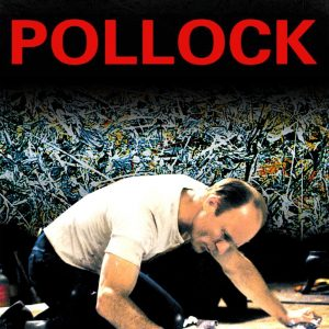 "Poster for the movie ""Pollock: La vida de un creador"""